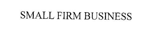 SMALL FIRM BUSINESS
