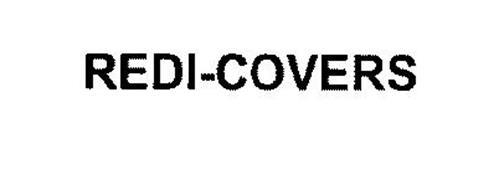 REDI-COVERS