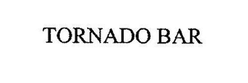 TORNADO BAR