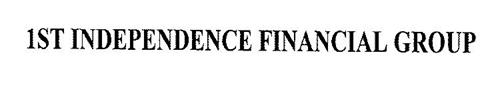 1ST INDEPENDENCE FINANCIAL GROUP