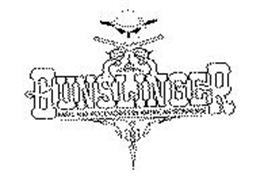 GUNSLINGER PARTS AND ACCESSORIES BY AMERICAN IRONHORSE Trademark of