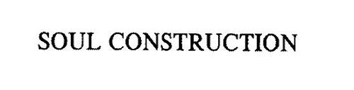 SOUL CONSTRUCTION