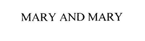 MARY AND MARY
