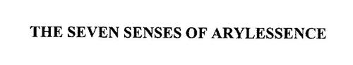 THE SEVEN SENSES OF ARYLESSENCE