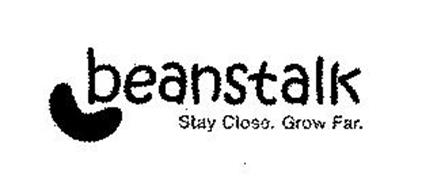 BEANSTALK STAY CLOSE. GROW FAR.
