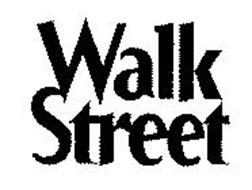 WALK STREET