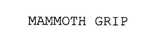 MAMMOTH GRIP