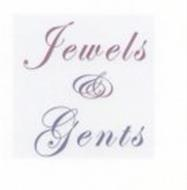 JEWELS & GENTS