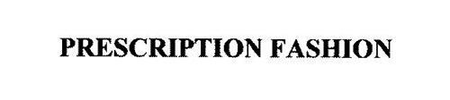 PRESCRIPTION FASHION