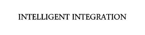 INTELLIGENT INTEGRATION