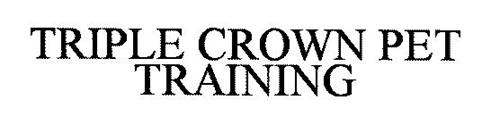TRIPLE CROWN PET TRAINING