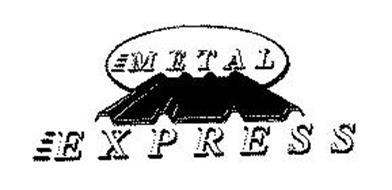 METAL EXPRESS