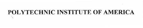 POLYTECHNIC INSTITUTE OF AMERICA