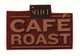 CAFÉ ROAST SELECT SAFEWAY PREMIUM QUALITY