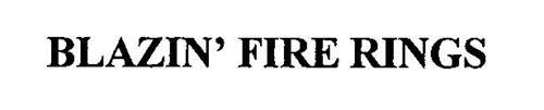 BLAZIN' FIRE RINGS