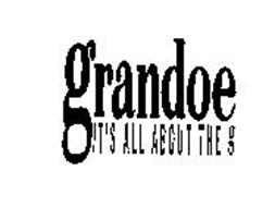 GRANDOE IT'S ALL ABOUT THE G