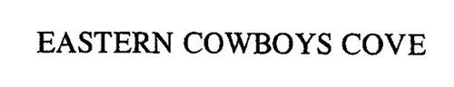 EASTERN COWBOYS COVE