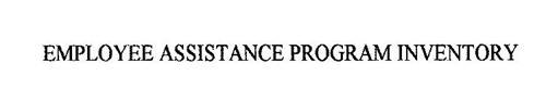 EMPLOYEE ASSISTANCE PROGRAM INVENTORY