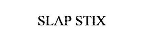 SLAP STIX