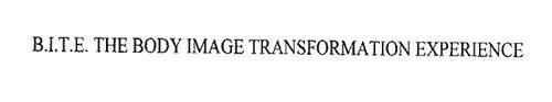 B.I.T.E. THE BODY IMAGE TRANSFORMATION EXPERIENCE