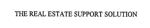 THE REAL ESTATE SUPPORT SOLUTION