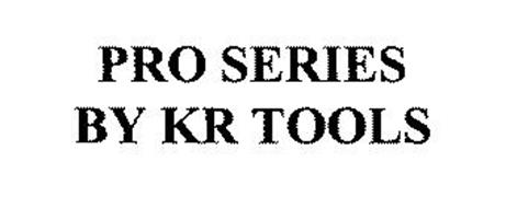 PRO SERIES BY KR TOOLS