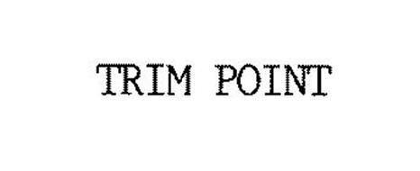 TRIM POINT