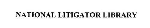 NATIONAL LITIGATOR LIBRARY