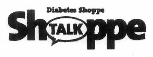 DIABETES SHOPPE SHOPPE TALK