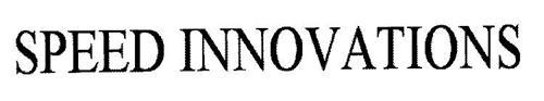 SPEED INNOVATIONS