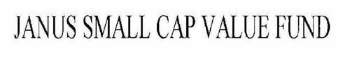 JANUS SMALL CAP VALUE FUND