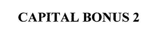 CAPITAL BONUS 2