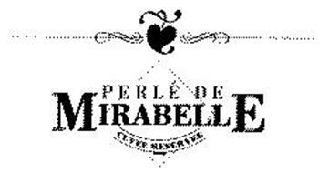 PERLÉ DE MIRABELLE CUVEE RESERVEE
