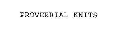 PROVERBIAL KNITS