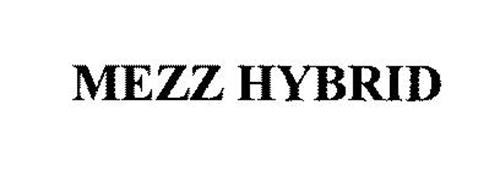 MEZZ HYBRID