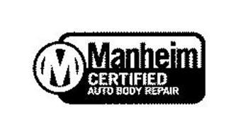 M MANHEIM CERTIFIED AUTO BODY REPAIR