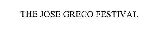 THE JOSE GRECO FESTIVAL