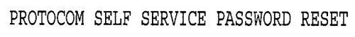 PROTOCOM SELF SERVICE PASSWORD RESET
