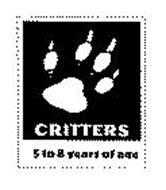 CRITTERS 5 TO 8 YEARS OF AGE