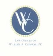 WC LAW OFFICES OF WILLIAM A. CONWAY, PC