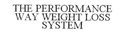 THE PERFORMANCE WAY WEIGHT LOSS SYSTEM