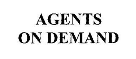 AGENTS ON DEMAND