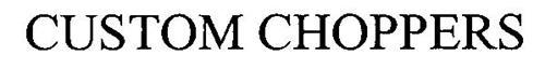 CUSTOM CHOPPERS