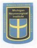 MICHIGAN NEUROSURGICAL INSTITUTE COMPASSION SURGICAL EXCELLENCE EDUCATION