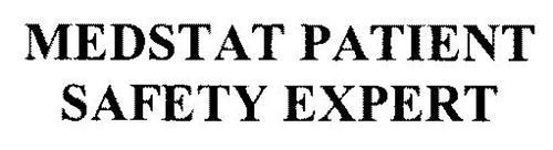 MEDSTAT PATIENT SAFETY EXPERT
