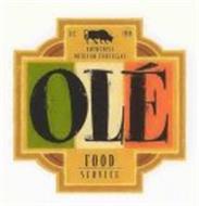 OLÉ FOOD SERVICE AUTHENTIC MEXICAN TORTILLAS EST. 1988