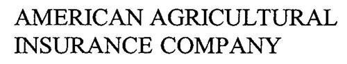 AMERICAN AGRICULTURAL INSURANCE COMPANY