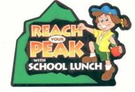 REACH YOUR PEAK WITH SCHOOL LUNCH