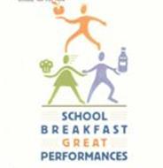 SCHOOL BREAKFAST GREAT PERFORMANCES