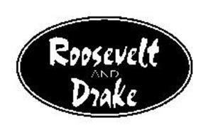 ROOSEVELT AND DRAKE